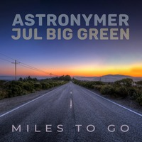 CIFF44 Trailer Theme Song CD: Miles To Go by Astronymer and Jul Big Green